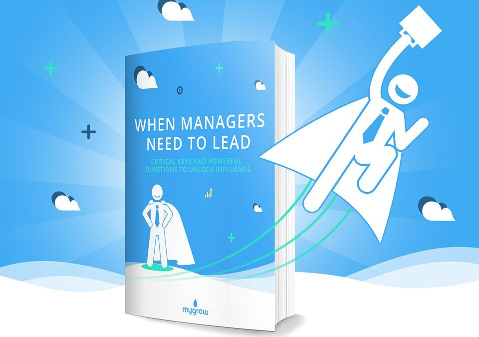 FREE EBOOK: WHEN MANAGERS NEED TO LEAD!