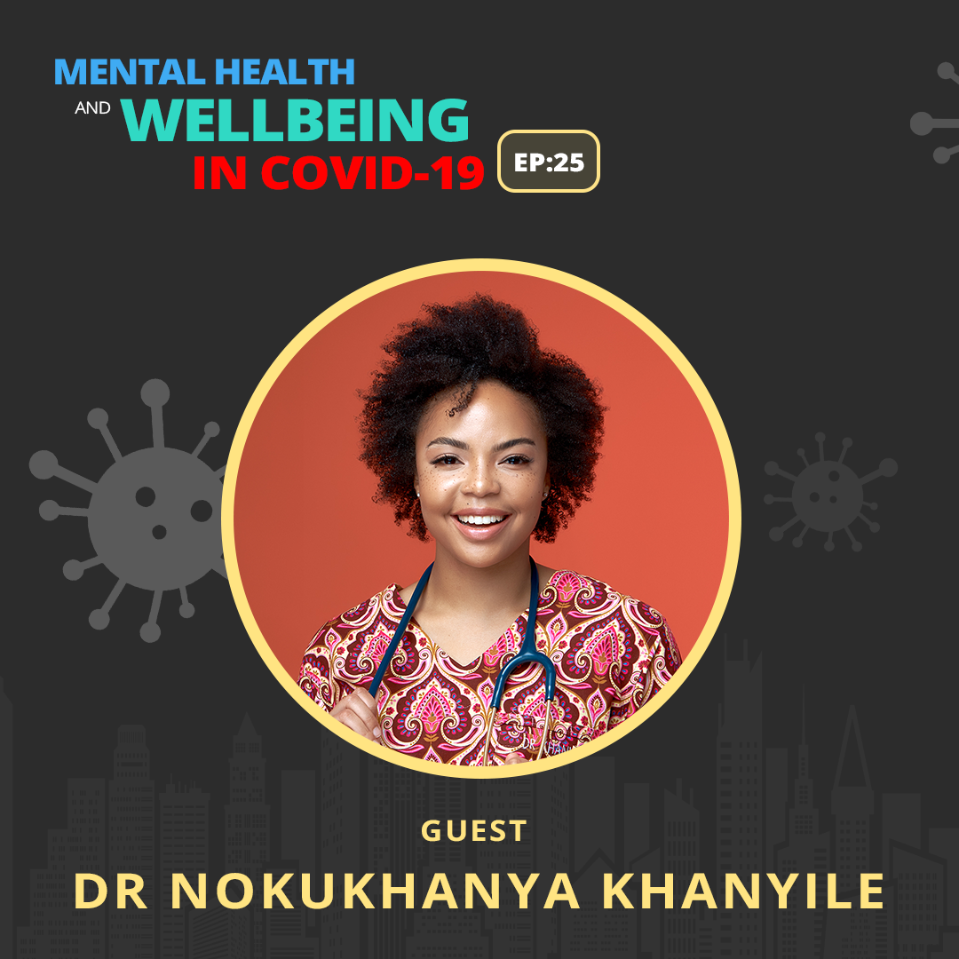 The Connection Between Mental And Physical Health With Dr. Khanyile