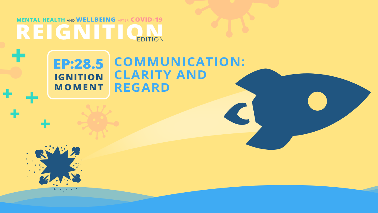 Communication: Clarity And Regard