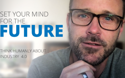 Set your mind for the future – Think humanly about industry 4.0